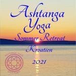 Ashtanga Vinyasa Yoga Sommer Retreat in Kroatien (Istrien)