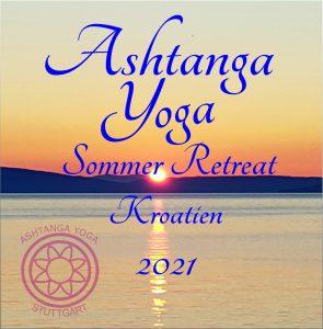 Ashtanga Vinyasa Yoga Sommer Retreat in Kroatien (Istrien) @ Kroatien, Istrien